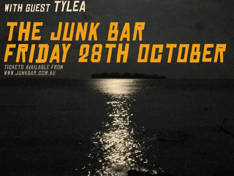 Upcoming show @ the Junk Bar
